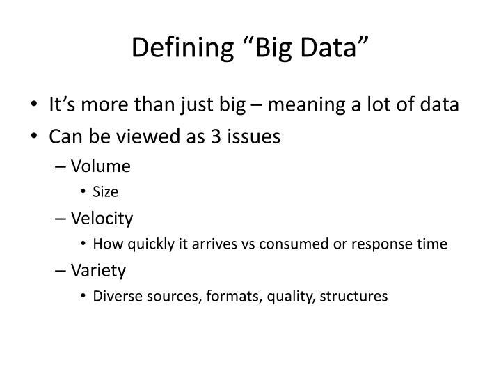 """Defining """"Big Data"""""""