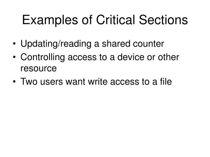 Examples of Critical Sections