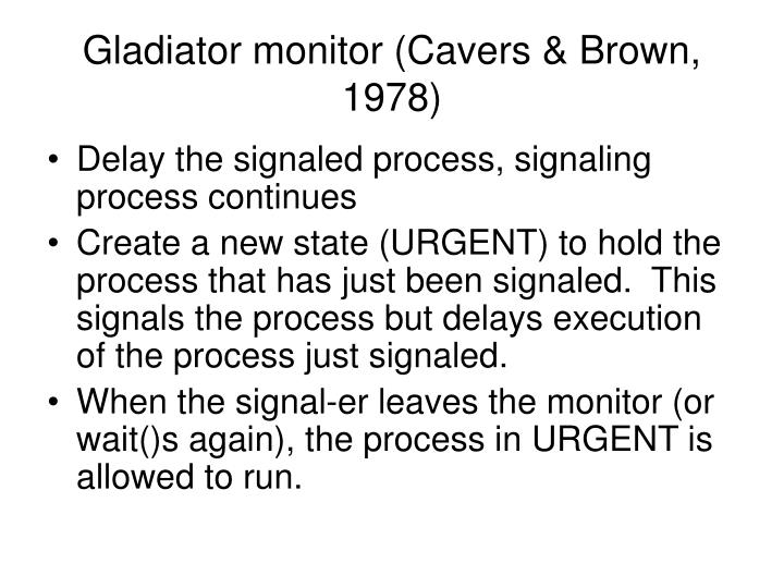Gladiator monitor (Cavers & Brown, 1978)