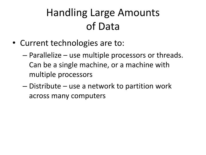 Handling large amounts of data