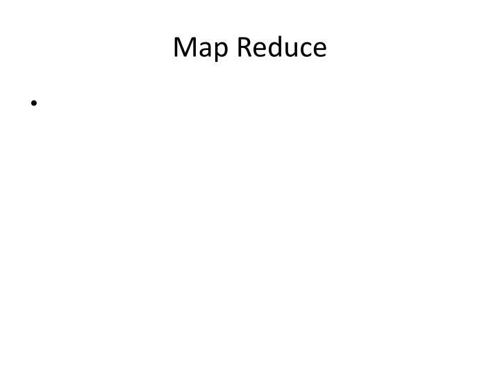 Map Reduce