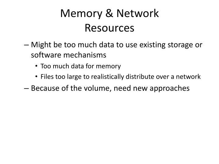 Memory & Network