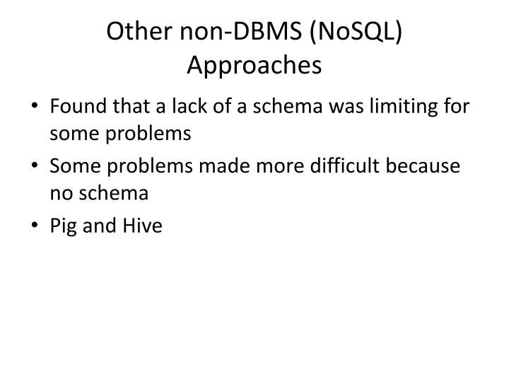 Other non-DBMS (