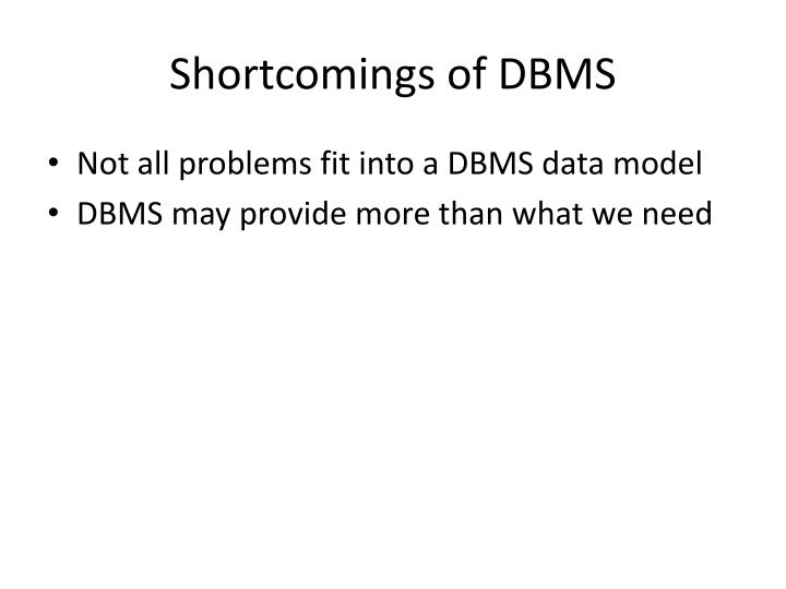 Shortcomings of DBMS
