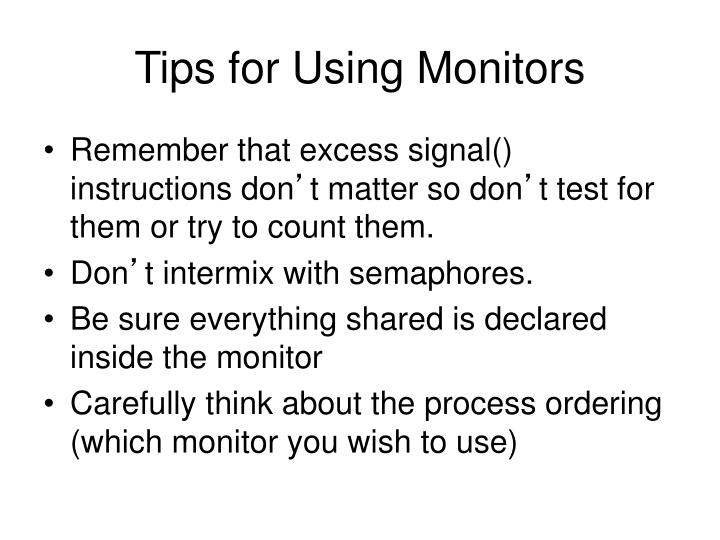 Tips for Using Monitors