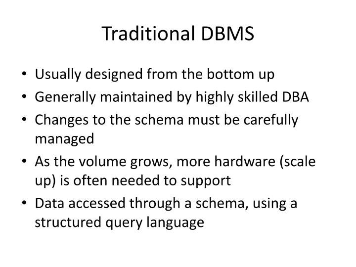 Traditional DBMS