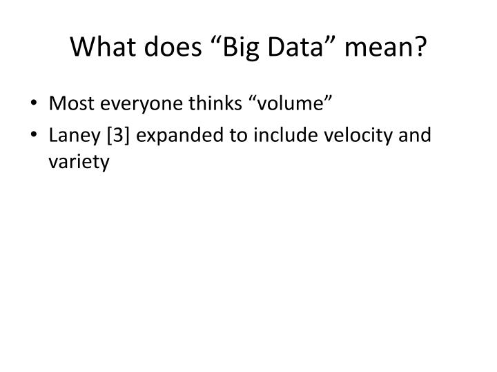 "What does ""Big Data"" mean?"