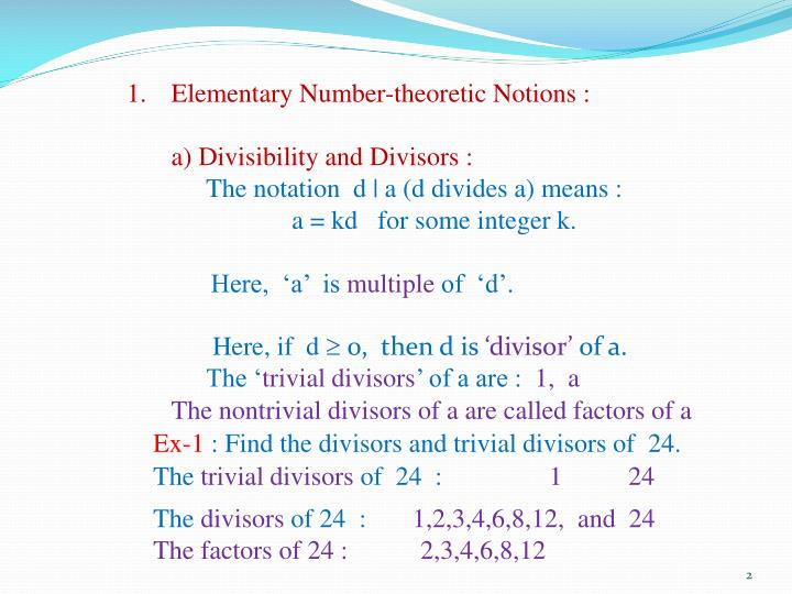 Elementary Number-theoretic Notions :