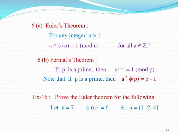 6 (a)  Euler's Theorem :