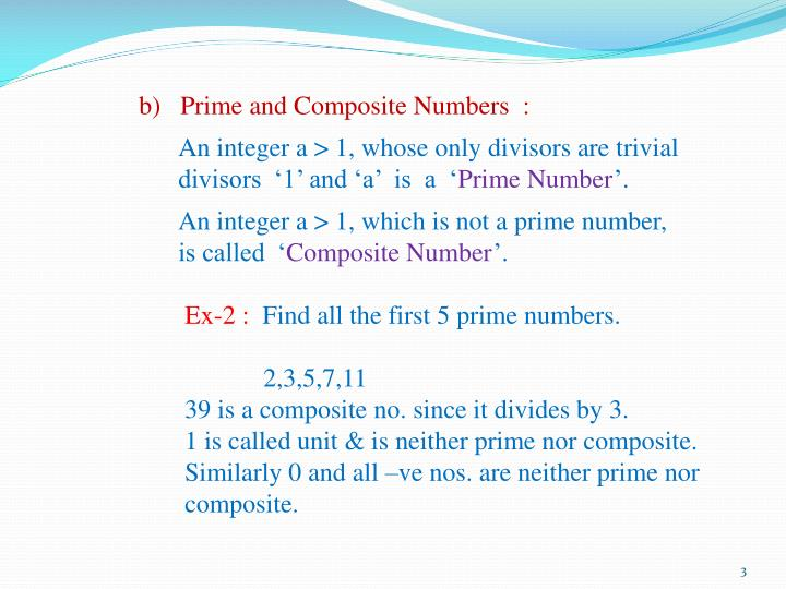 b)   Prime and Composite Numbers  :
