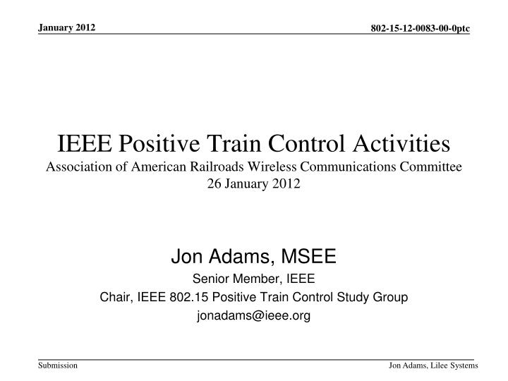 IEEE Positive Train Control