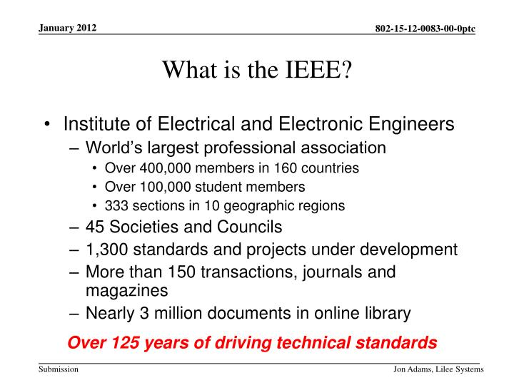 Institute of Electrical and Electronic Engineers