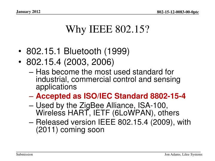 802.15.1 Bluetooth (1999)