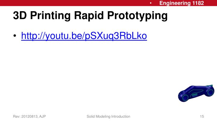 3D Printing Rapid Prototyping