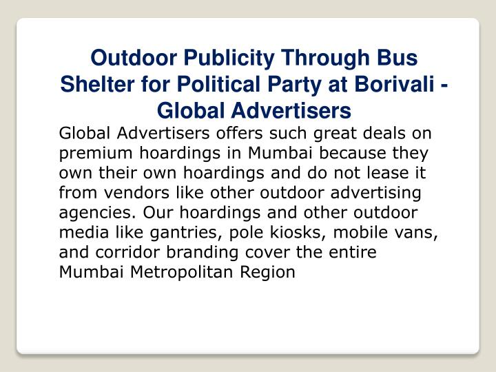 Outdoor Publicity Through Bus Shelter for Political Party at