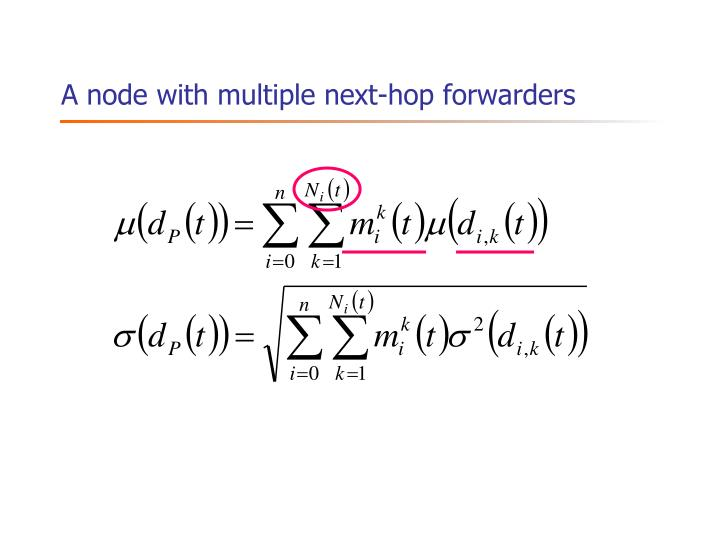 A node with multiple next-hop forwarders