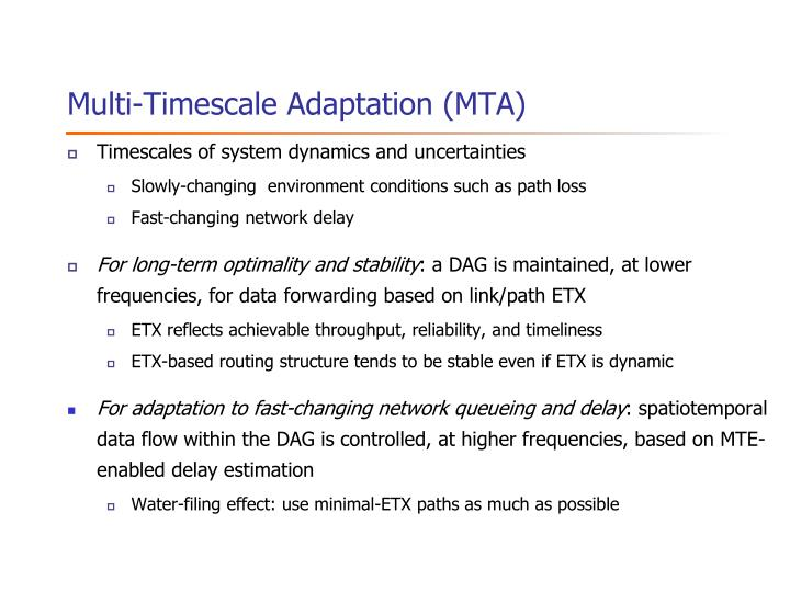 Multi-Timescale Adaptation (MTA)
