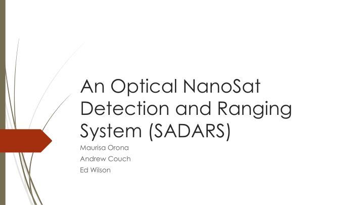 An optical nanosat detection and ranging system sadars
