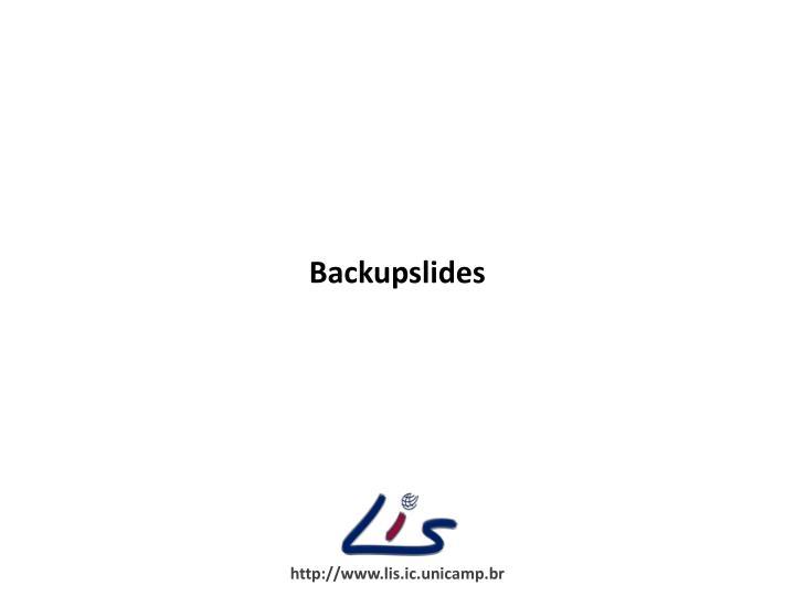 Backupslides
