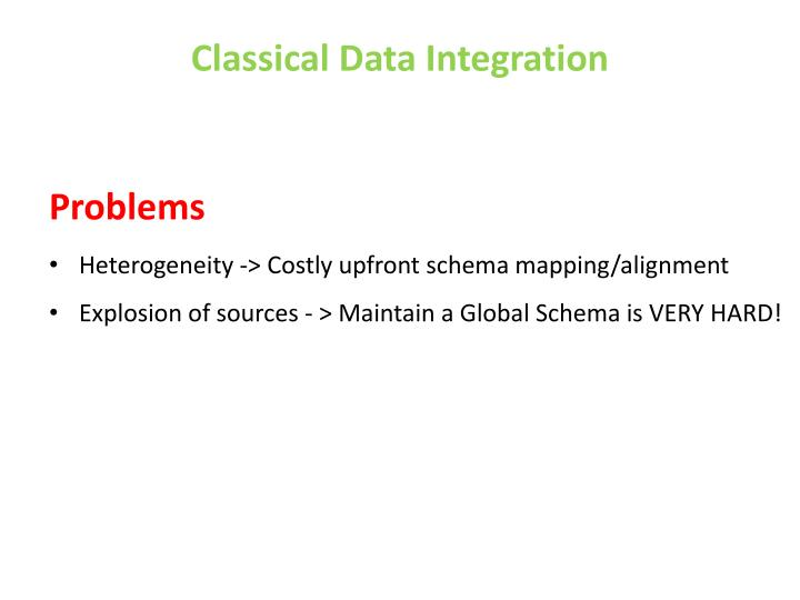 Classical Data Integration