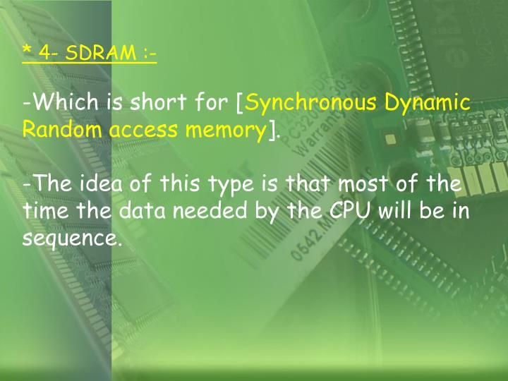 * 4- SDRAM :-