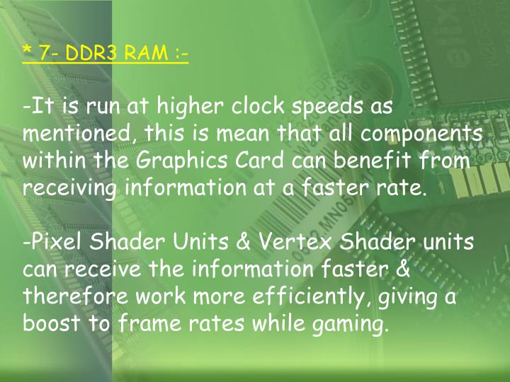 * 7- DDR3 RAM :-