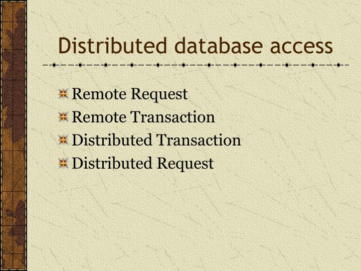 Distributed database access
