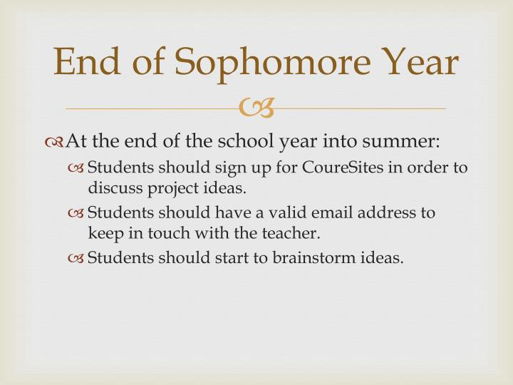 End of Sophomore Year