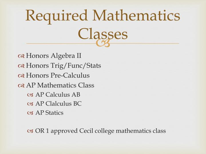 Required Mathematics Classes