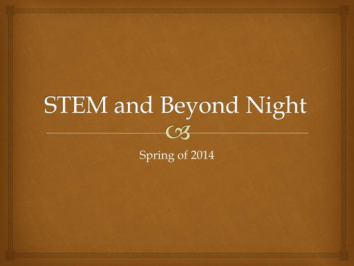 STEM and Beyond Night