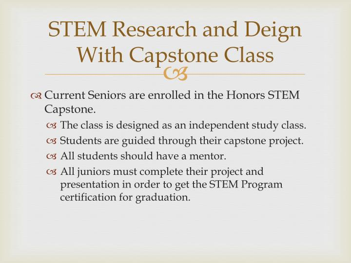 STEM Research and Deign With Capstone Class