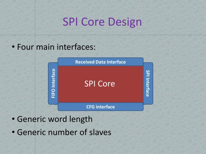 SPI Core Design