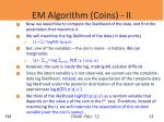 em algorithm coins ii