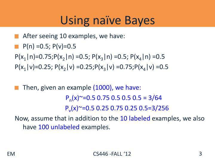 Using naïve Bayes