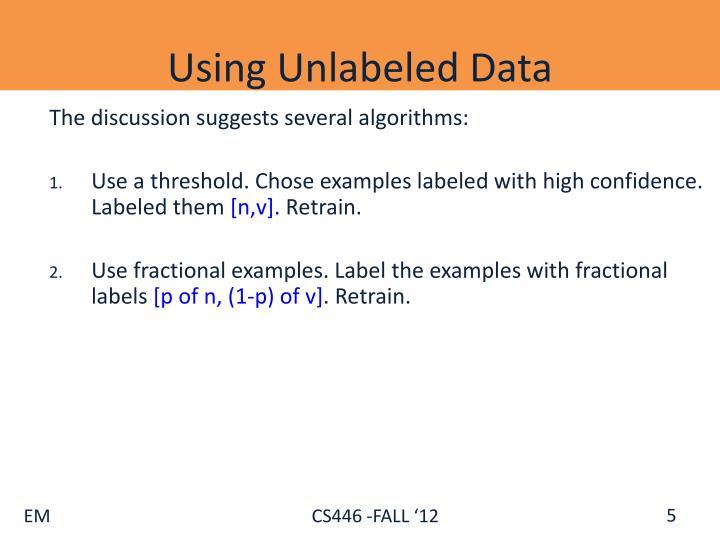 Using Unlabeled Data