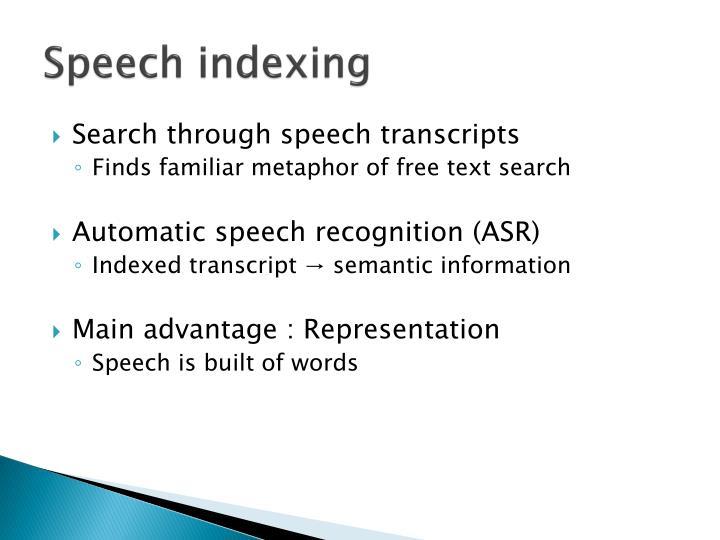 Speech indexing