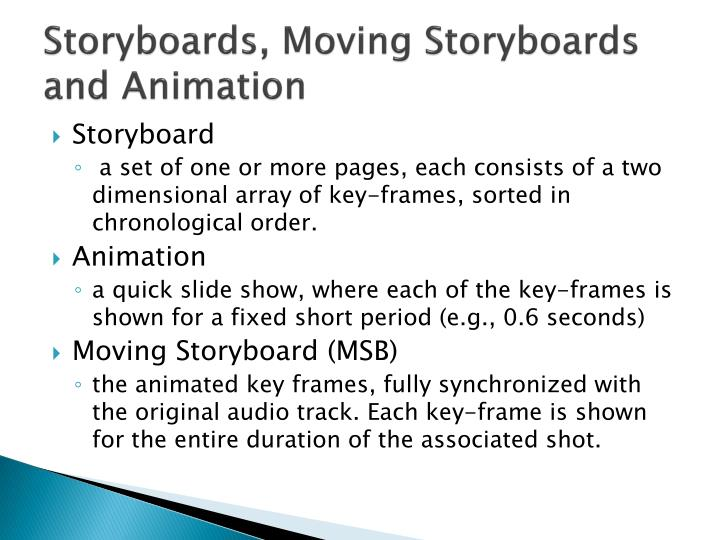 Storyboards, Moving Storyboards and Animation