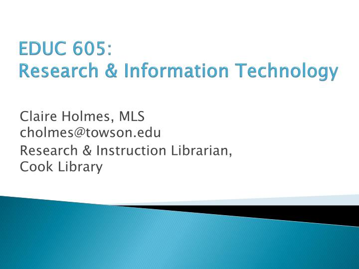 educ 605 research information technology