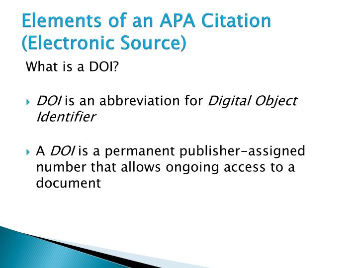 Elements of an APA Citation (Electronic Source)