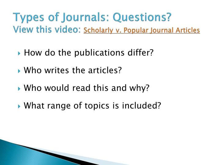 Types of Journals: Questions?