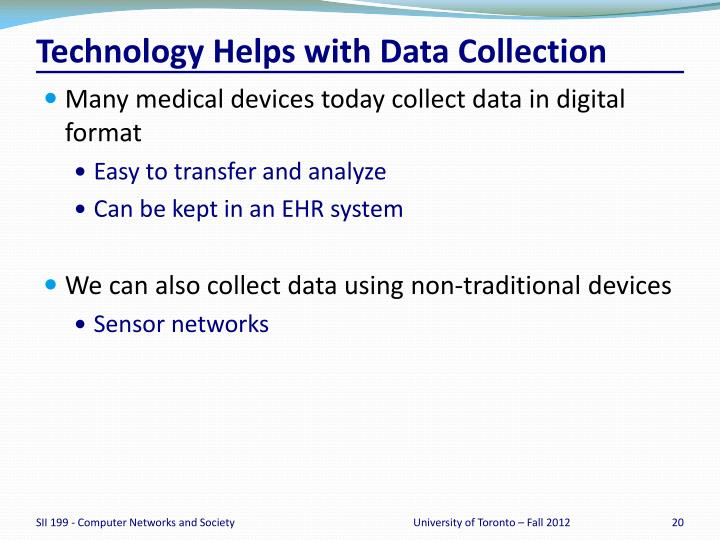 Technology Helps with Data Collection