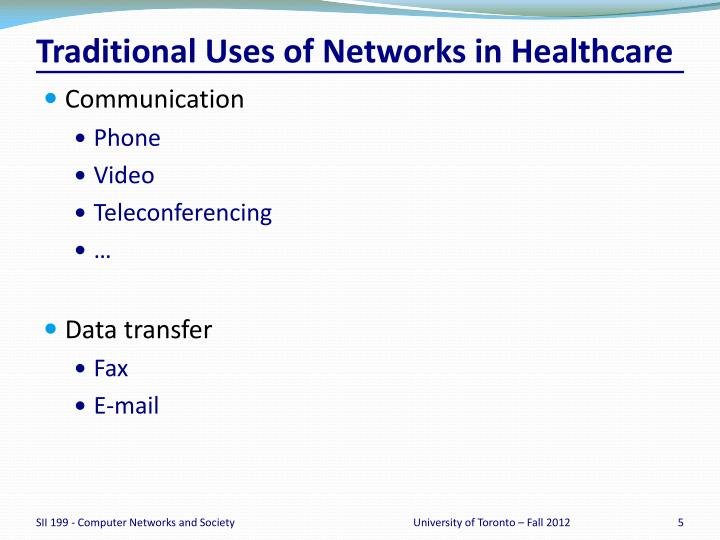 Traditional Uses of Networks in Healthcare