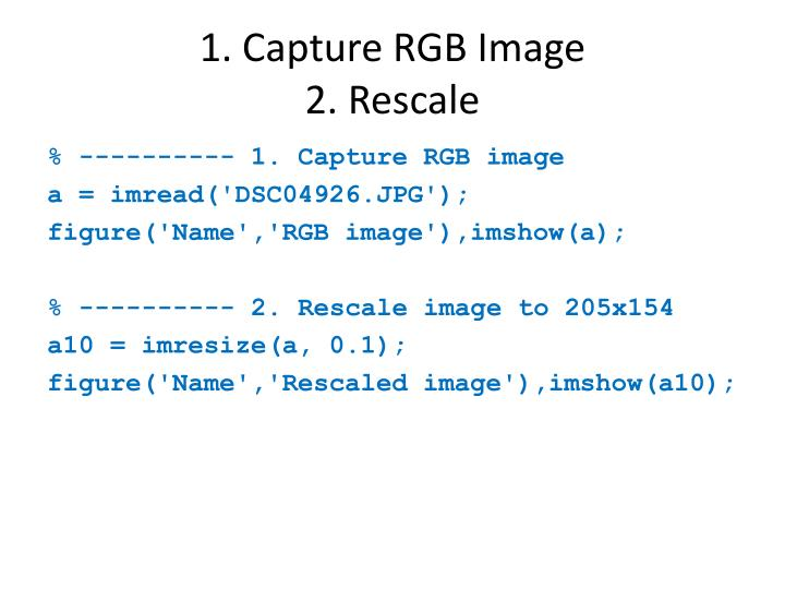 1. Capture RGB Image