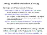 datalog a well behaved subset of prolog