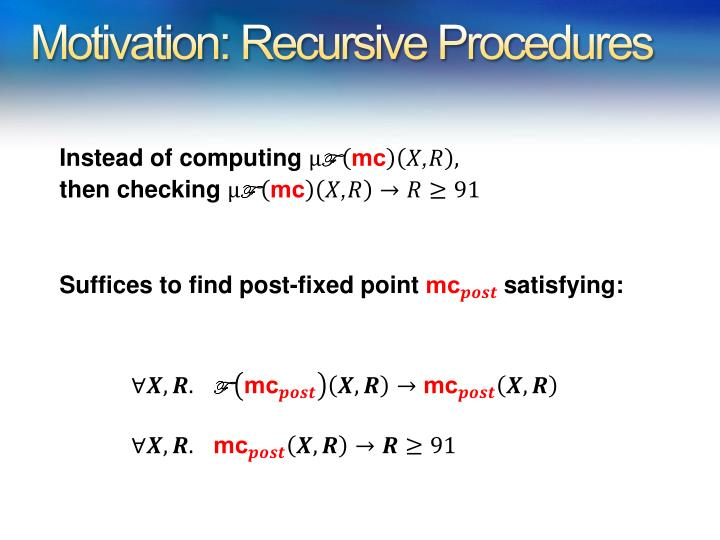 Motivation: Recursive Procedures