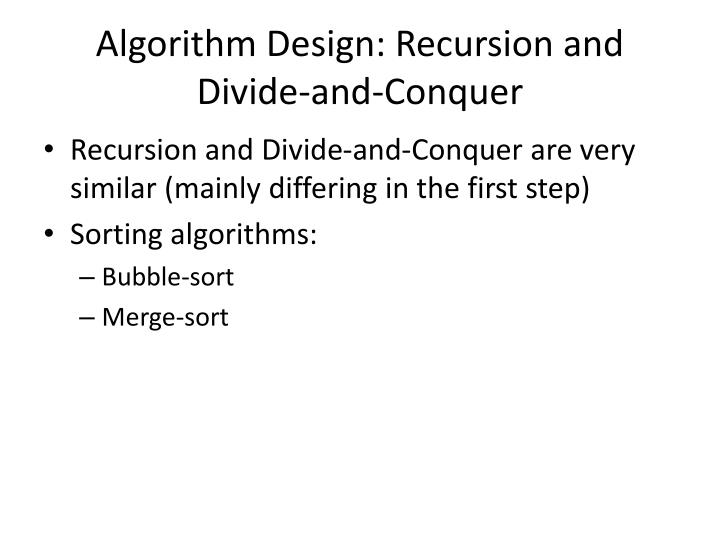 Algorithm Design: Recursion and Divide-and-Conquer