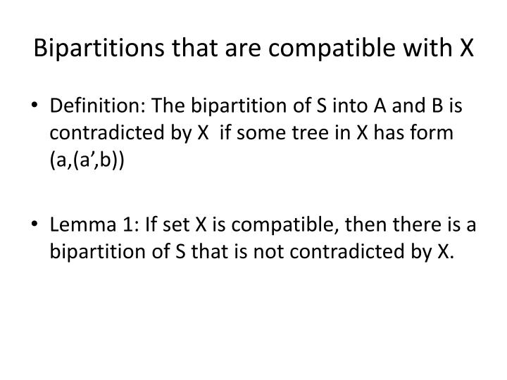 Bipartitions that are compatible with X