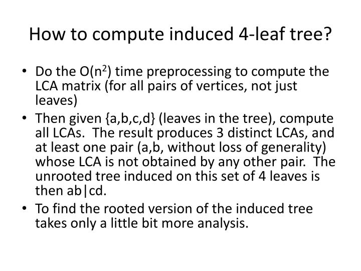 How to compute induced 4-leaf tree?