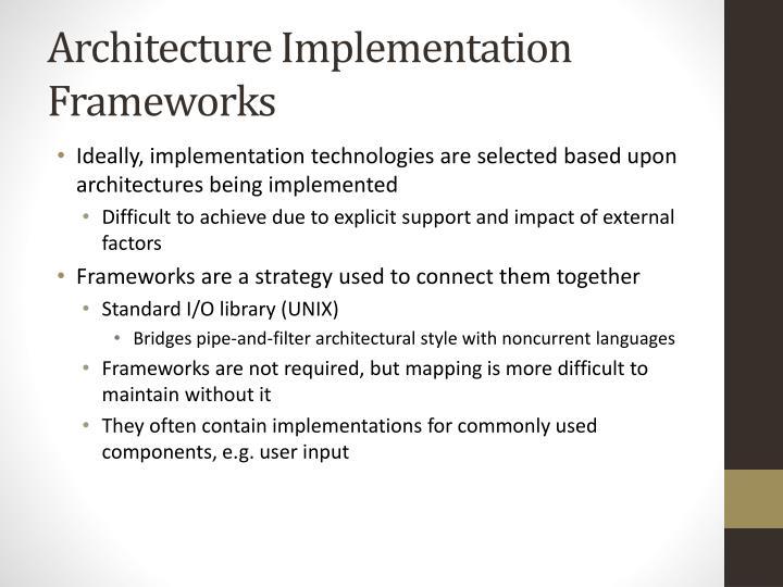 Architecture Implementation Frameworks