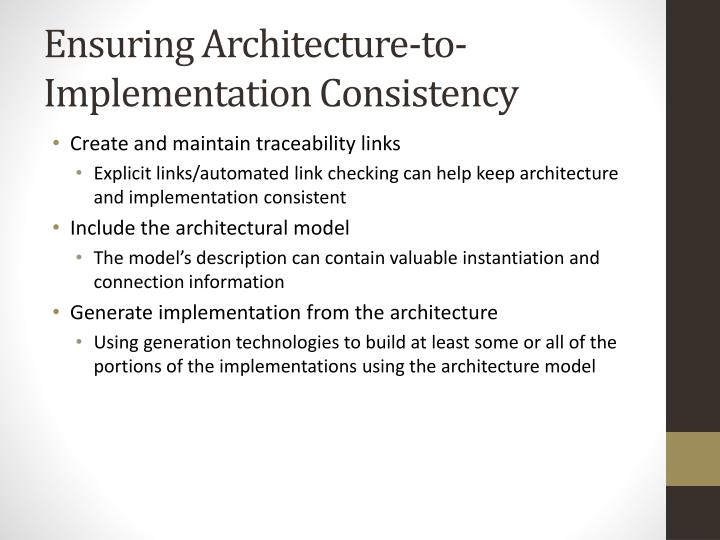 Ensuring Architecture-to-Implementation Consistency